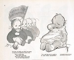 O'Neill, Rose Cecil, Artist. Suffrage kewpies / O'Neill. New York: Published by Puck Publishing Corporation, 295-309 Lafayette Street, 1915. Image. Retrieved from the Library of Congress, https://www.loc.gov/item/2011660535/. (Accessed November 05, 2016.)