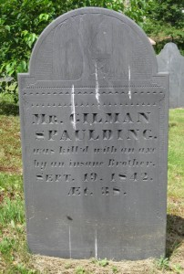 Tombstone of Gilman Spaulding, found in the Central Cemetery of New Ipswich, NH.  Photograph by Judy, originally posted on Find-A-Grave.  Used here with her written permission.