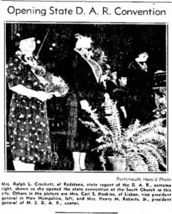 18 October 1939 Portsmouth Herald news clipping: Mrs. Ralph L. Crockett, of Redstone, state regent of the D.A.R., extreme right, shown as she opened the state convention at the South Church in this city. Others in the picture are Mrs. Carl S. Hoskins of Lisbon, vice president general in New Hampshire, left, and Mrs. Henry M. Roberts Jr., president general of N.S.D.A.R., center.