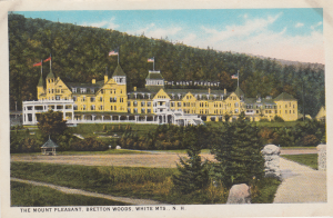 Postcard of the old Mount Pleasant Hotel, Bretton Woods, NH