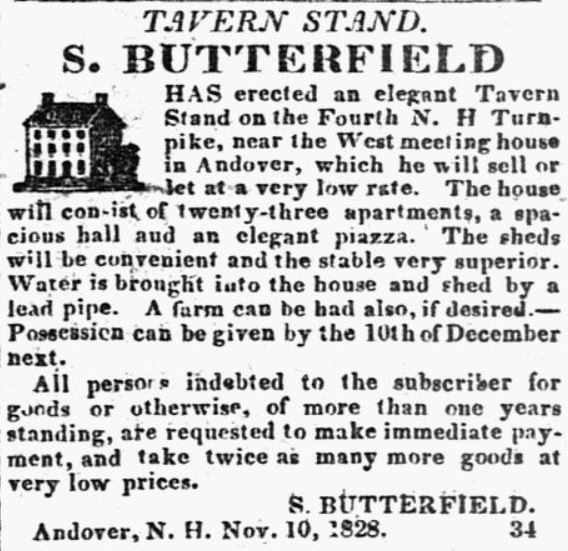 On November 17, 1828, the New Hampshire Patriot and State Gazette of Concord New Hampshire announced the erection of a tavern in Andover, New Hampshire on the Fourth N.H. Turnkpike.
