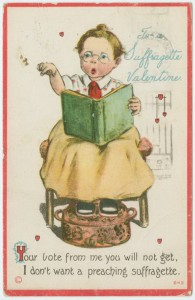 """Art and Picture Collection, The New York Public Library. Postcard. """"To a suffragette valentine."""" The New York Public Library Digital Collections. 191-. http://digitalcollections.nypl.org/items/510d47e3-64cf-a3d9-e040-e00a18064a99"""