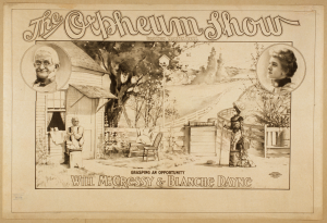 The Orpheum Show, Will Cressy and Blanche Dayne, c1900; lithograph, Library of Congress Prints and Photographs Division